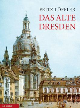 Das alte Dresden