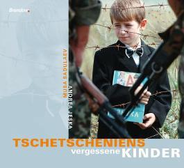 Tschetscheniens vergessene Kinder