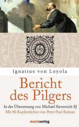 Bericht des Pilgers