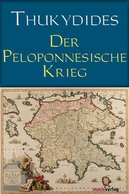 Der Peloponnesische Krieg