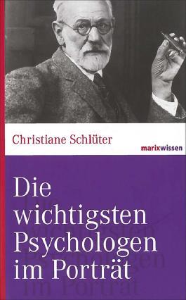 Die wichtigsten Psychologen im Porträt