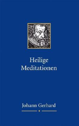Heilige Meditationen