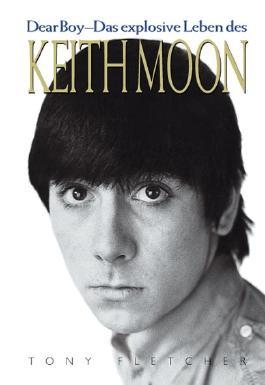 Dear Boy - Das explosive Leben des Keith Moon