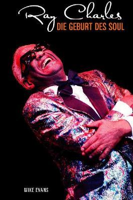 Ray Charles - Die Geburt des Soul