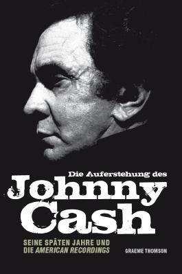 Die Auferstehung des Johnny Cash