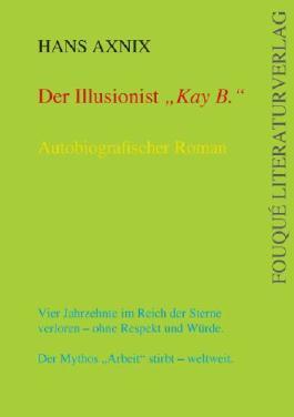 """Der Illusionist """"Kay B."""""""