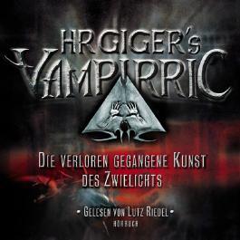 HR Giger's Vampirric, Die verloren gegangene Kunst des Zwielichts