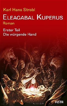 Eleagabal Kuperus / Die würgende Hand