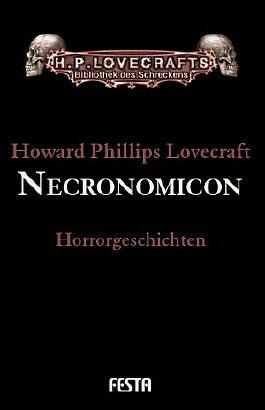 Gesammelte Werke. Erzählungen / Necronomicon
