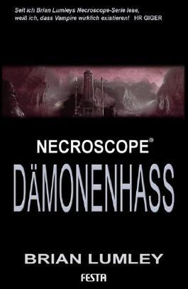 Brian Lumleys Necroscope 6: Dämonenhass: Fantastischer Thriller