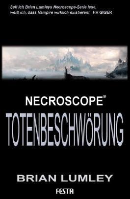 Brian Lumleys Necroscope 7: Totenbeschwörung: Horrorroman