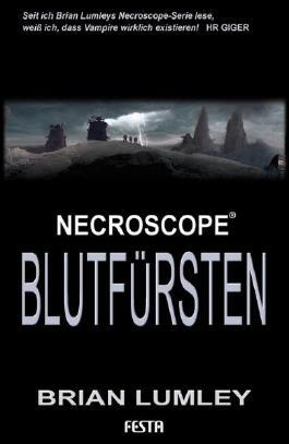 Brian Lumleys Necroscope 8: Blutfürsten: Fantastischer Thriller