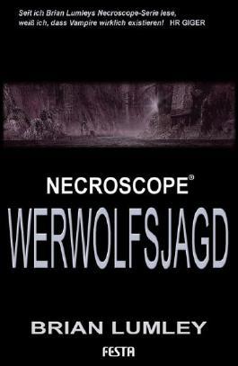 Brian Lumleys Necroscope 9: Werwolfsjagd