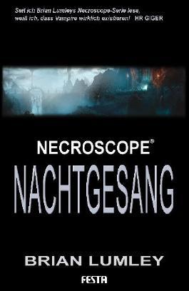 Brian Lumleys Necroscope Buch 11: Nachtgesang: Fantastischer Thriller