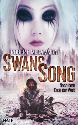 Swans Song: Nach dem Ende der Welt