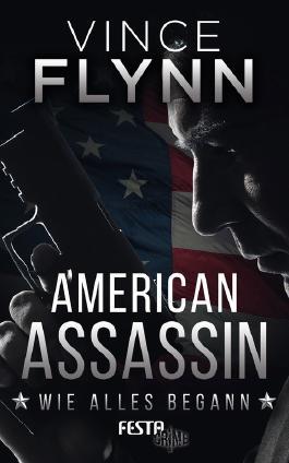 American Assassin – Wie alles begann