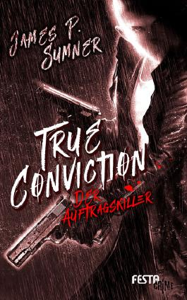 True Conviction – Der Auftragskiller