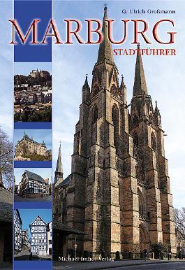Marburg an der Lahn - Stadtführer