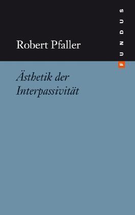 Ästhetik der Interpassivität