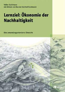 Lernziel: Ökonomie der Nachhaltigkeit
