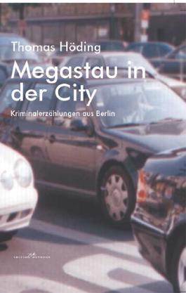 Megastau in der City