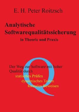 Analytische Softwarequalitätssicherung in Theorie und Praxis