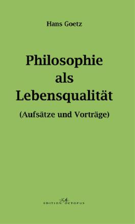 Philosophie als Lebensqualität