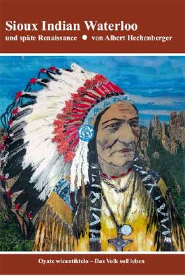 Sioux Indian Waterloo