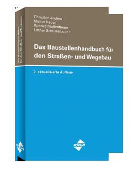 Das Baustellenhandbuch für den Straßen- und Wegebau (Baustellenhandbücher)