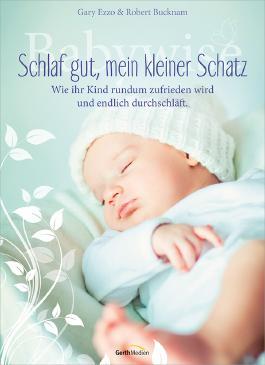 Babywise - Schlaf gut, mein kleiner Schatz