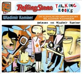 Die musikalischen Abenteuer des Wladimir Kaminer