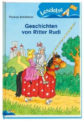 Geschichten von Ritter Rudi: Leselotse - 1. Lesestufe