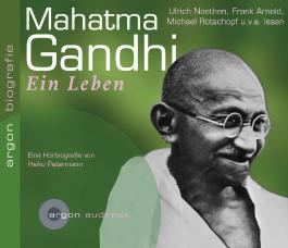 Mahatma Gandhi, Ein Leben
