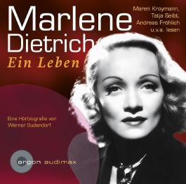 Marlene Dietrich, Ein Leben
