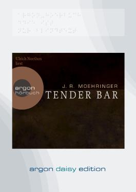 Tender Bar (DAISY Edition)