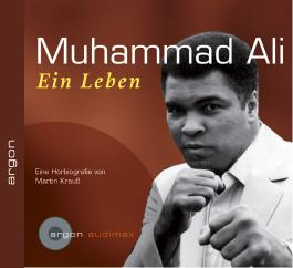 Muhammad Ali, Ein Leben