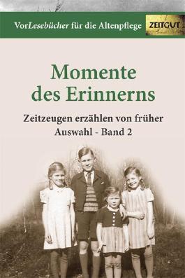 Momente des Erinnerns. Band 2 - Auswahl