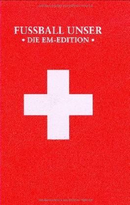 Fußball Unser - Die EM Edition