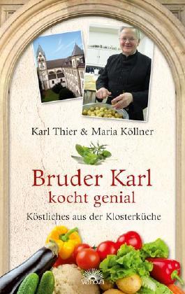 Bruder Karl kocht genial