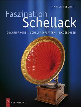 Faszination Schellack
