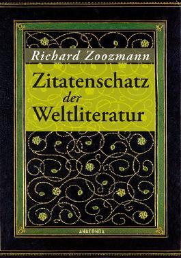 Zitatenschatz der Weltliteratur