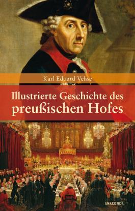 Illustrierte Geschichte des preußischen Hofes.