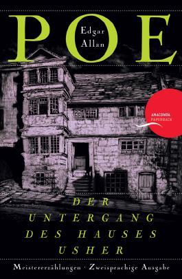 Der Untergang des Hauses Usher (zweisprachige Ausgabe)