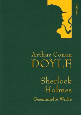 Doyle: Sherlock Holmes - Gesammelte Werke (Iris®-LEINEN mit goldener Schmuckprägung)