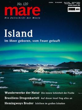 mare - Die Zeitschrift der Meere / No. 120 / Island