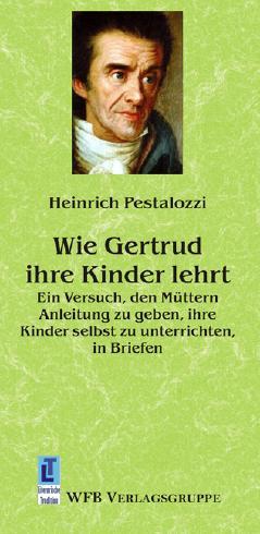 Wie Gertrud ihre Kinder lehrt