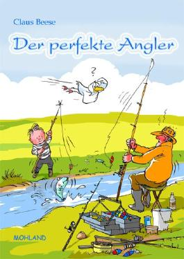 Der perfekte Angler
