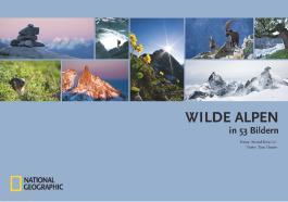 Wilde Alpen in 53 Bildern