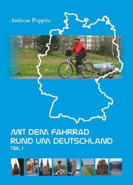 Mit dem Fahrrad rund um Deutschland - Teil 1