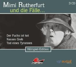 Mimi Rutherfurt und die Fälle... (7): Drei Kriminalgeschichten